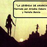 Leyendas Canarias: «La leyenda de Amarca», narrada por Ariadna Caberos y Natalia García