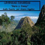 Leyendas Canarias: «Gara y Jonay», relatada por Ainara Cogollos