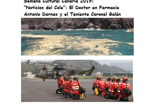 Semana Cultural Canaria: «Noticias del Cole», presentado por Eider Gago y Jimena López, con un especial sobre las intervenciones del Doctor en Farmacia, Antonio Daranas, profundizando hacia las microalgas, y el Teniente Coronel Galán, quien se refirió al valor que cumple hoy el Ejército en Canarias